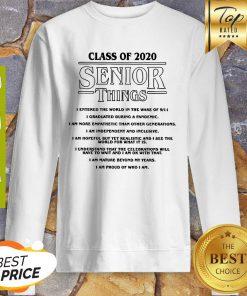 Class Of 2020 Senior Things Stranger Things Coronavirus Sweatshirt