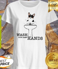 Corgi Wash Your Damn Hands Coronavirus Shirt