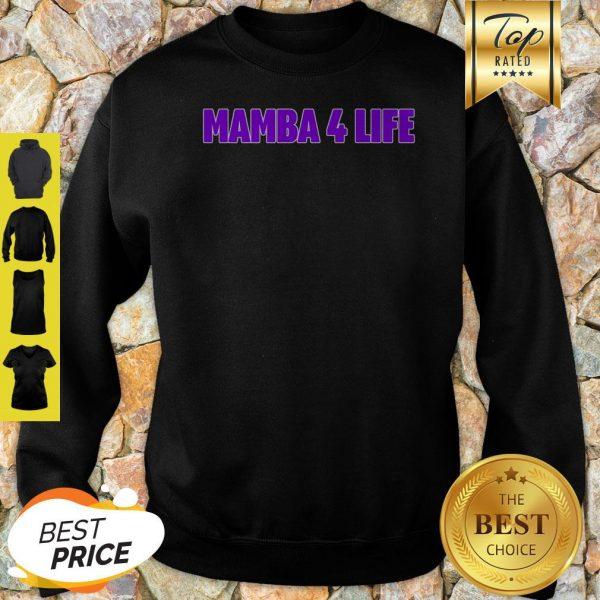 Nice Kobe Bryan Mamba 4 Life Sweatshirt