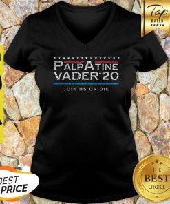 Nice Palpatine Vader 20 Join Us Or Die V-neck