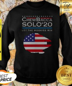 Official Chewbacca Solo 20 Let The Wookie Win Sweatshirt