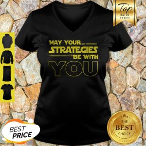 Official May Your Strategies Be With You V-neck