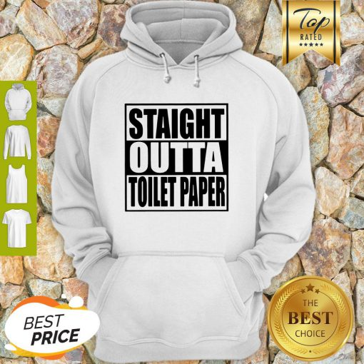 Official Straight Outta Toilet Paper Hoodie