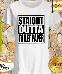 Official Straight Outta Toilet Paper Shirt