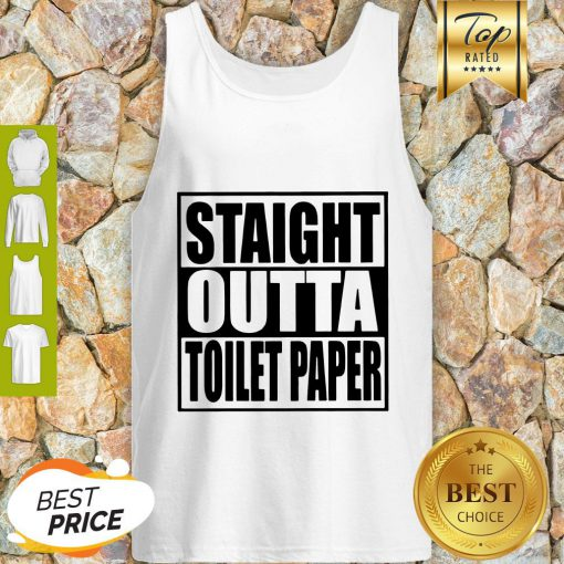 Official Straight Outta Toilet Paper Tank Top
