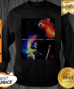 Rip Crenshaw Nipsey Hussle We're Not The Cause We're The Effect Sweatshirt