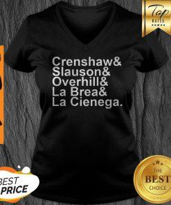 Rip Nipsey Hussle Crenshaw Slauson Overhill La Brea La Cienega V-neck