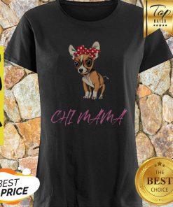 Top Chihuahua Mama Chi Mama Gift For Chihuahua Mom ShirtTop Chihuahua Mama Chi Mama Gift For Chihuahua Mom Shirt