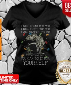 Autism Dinosaurs One Day You Can Do It For Yourself V-neck