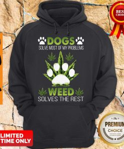 Awesome Dogs Weed Solves The Rest Hoodie