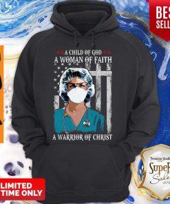 Nurse American Flag A Child Of God A Woman Of Faith Coronavirus Hoodie
