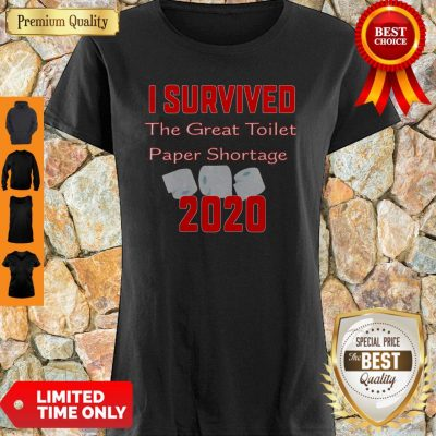 I Survived The Great Toilet Paper Shortage 2020 COVID-19 Shirt