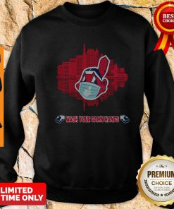 Official Wash Your Damn Hands Cleveland Indians Sweatshirt