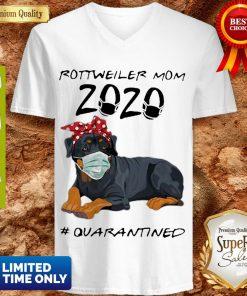 Rottweiler Mom 2020 #Quarantined COVID-19 V-neck