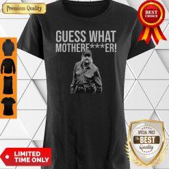Premium Joe Exotic Guess What Mother Fucker Shirt