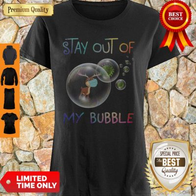 Perfect Reindeer Stay Out Of My Bubble Coronavirus Shirt