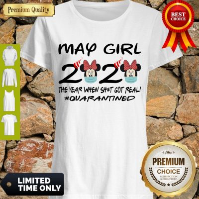 Top Minnie May Girl 2020 The Year When Shit Got Real Quarantined Shirt