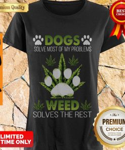 Awesome Dogs Weed Solves The Rest Shirt