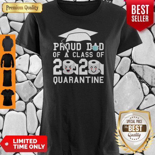 Proud Dad Of A Class Of 2020 Graduate Senior 2020 Quarantined Shirt