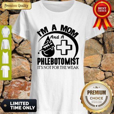 Awesome I'm A Mom And A Phlebotomist Shirt