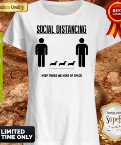 Social Distancing Dachshund Keep Three Weiners Of Space Shirt
