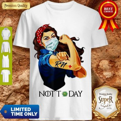 Strong Woman Tattoo Registered Nurse Not Today COVID-19 Shirt