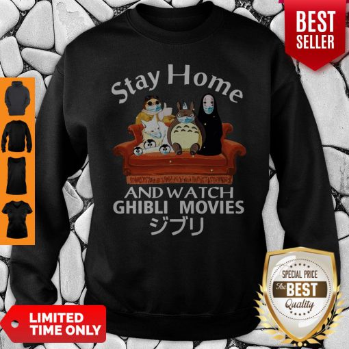 Official Stay Home And Watch Ghibli Movies Sweatshirt