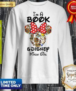 Funny I'm A Book And Disney Kinda Girl Sweatshirt