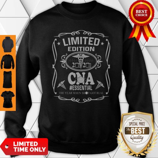 Limited Edition 2020 CNA Essential The Year When Shit Got Real COVID-19 Sweatshirt