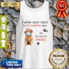 A Woman Cannot Survive On Self-Quarantine Alone She Also Needs Her Poodle Tank Top