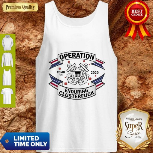 US Coast Guard Operation COVID-19 2020 Enduring Clusterfuck Tank Top