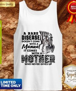 Zebra A Rare Disease Doesn't Come With A Manual It Comes With A Mother Tank Top