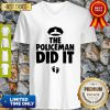 The Policeman Did It Funny Pregnancy Gift V-neck