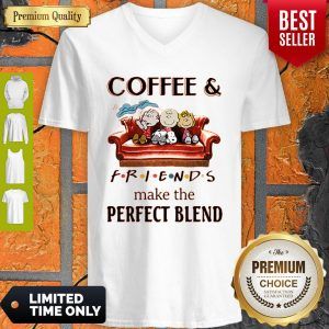 Hot Coffee And Peanuts Friends Make The Perfect Blend V-neck