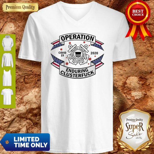 US Coast Guard Operation COVID-19 2020 Enduring Clusterfuck V-neck