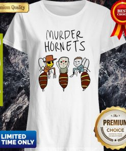 Awesome Murder Hornets Bees Freddy Krueger Jason Voorhees Michael Myers Shirt