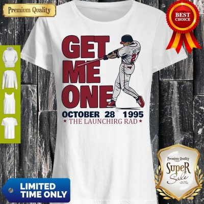 Funny David Justice Get Me One The Launching Pad Shirt