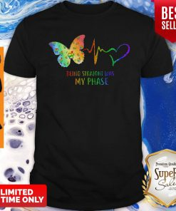 Good Heartbeat Being Straight Was My Phase Butterfly Black Shirt