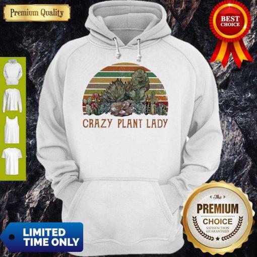 Funny Succulent Plants Crazy Plant Lady Vintage Hoodie