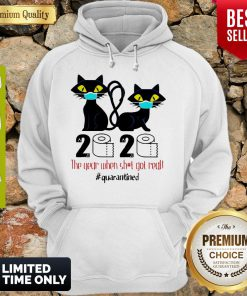 Funny Black Cat 2020 The Year When Shit Got Real Quarantined Covid-19 Hoodie