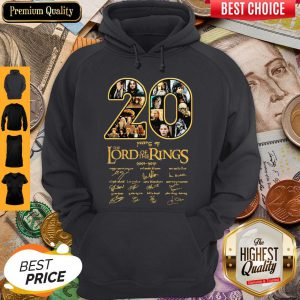 Nice 20 Years Of The Lord Of The Rings 2001 2021 Signatures Hoodie
