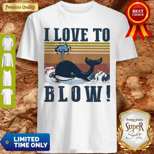Nice Blue Whale I Love To Blow Vintage Shirt
