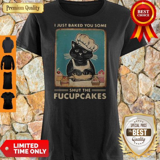 Official Black Cat I Just Baked You Some Shut The Fucupcakes Shirt