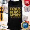 Official Black Dads Proud Black Father Dope Black Fathers Tank Top