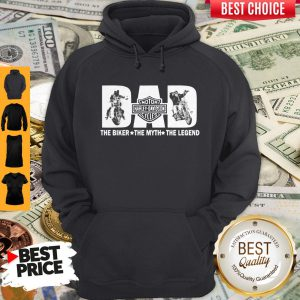 Perfect Father's Day Dad Motor Harley Davidson Cycles The Biker The Myth The Legend Hoodie