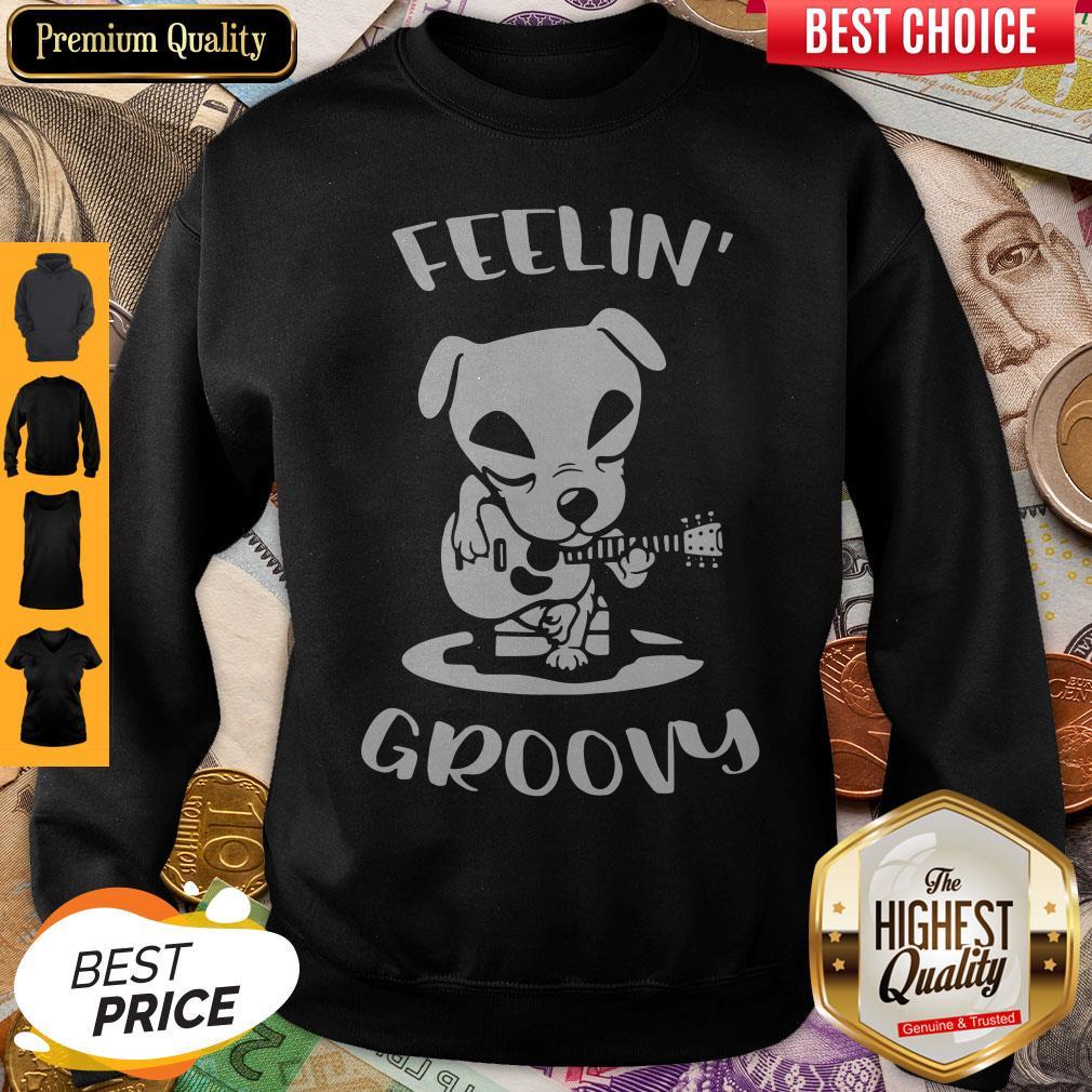 Pretty Dog Playing Guitar Feeling Groovy Sweatshirt