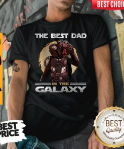 Pretty The Mandalorian And Baby Yoda The Best Dad In The Galaxy Shirt