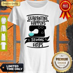 Official Quarantine Happens Sewing Helps Mask Covid-19 Shirt