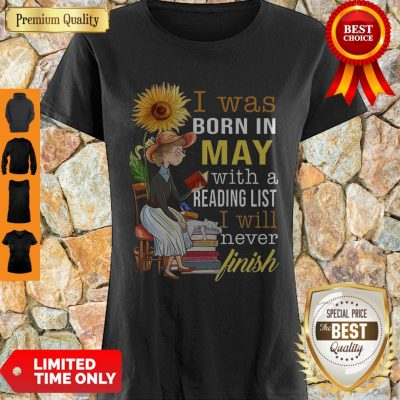 Official Girl Sunflower I Was Born In May With A Reading List I Will Never Finish Shirt