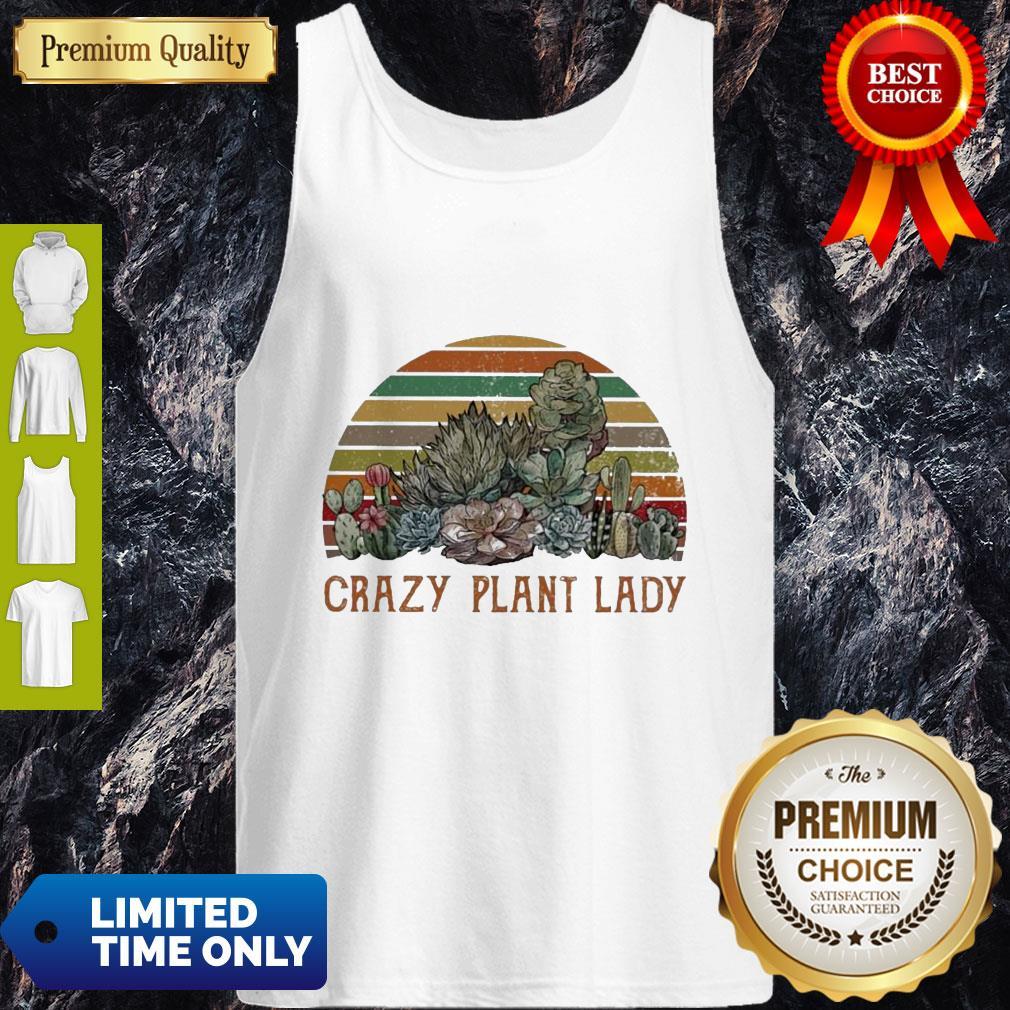 Funny Succulent Plants Crazy Plant Lady Vintage Tank Top